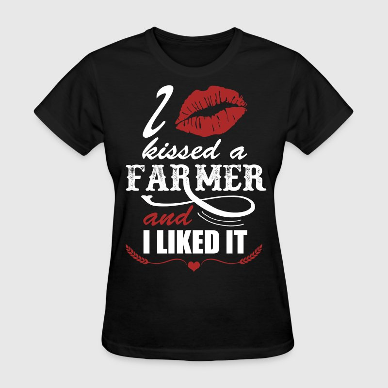 I Kissed A Farmer And I Like It Women's T-Shirts - Women's T-Shirt