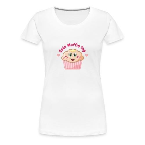 Cute Muffin Top - Women's Premium T-Shirt