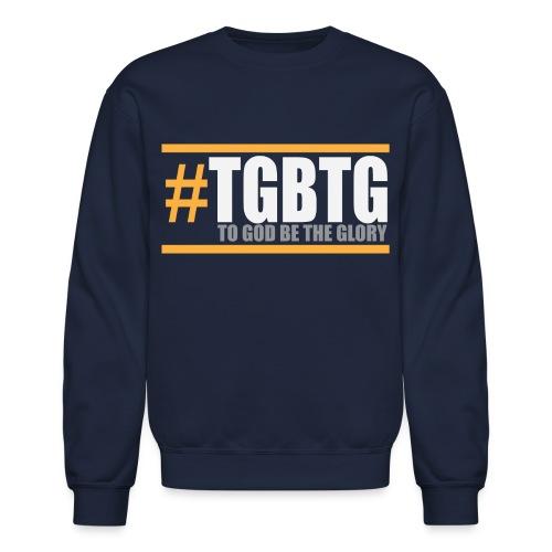 #TGBTG T-Shirt - Crewneck Sweatshirt