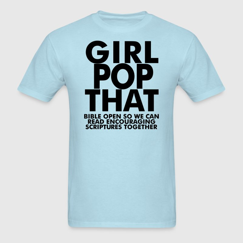 Girl Pop that T-Shirts - Men's T-Shirt