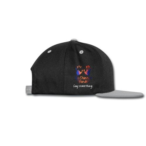 Say Something - Coffee Mug - Snap-back Baseball Cap