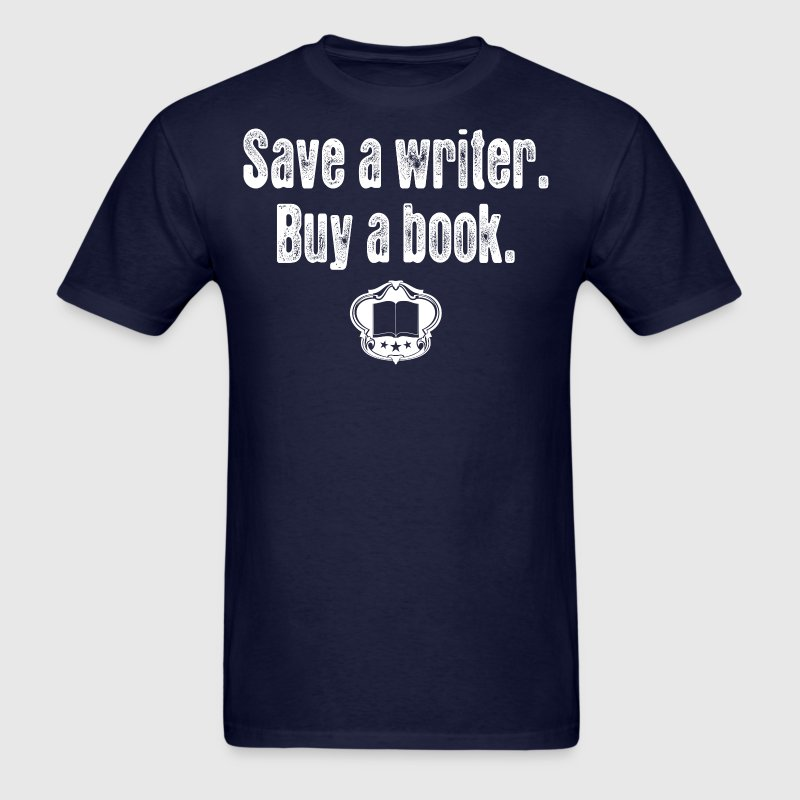 Save A Writer Buy A Book - Men's T-Shirt