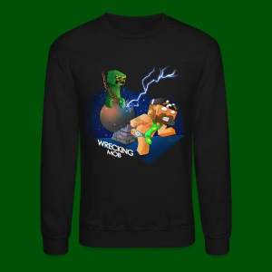 Wrecking Mob Men's T-Shirt - Crewneck Sweatshirt
