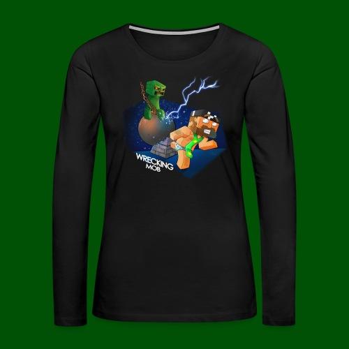 Wrecking Mob Men's T-Shirt - Women's Premium Long Sleeve T-Shirt