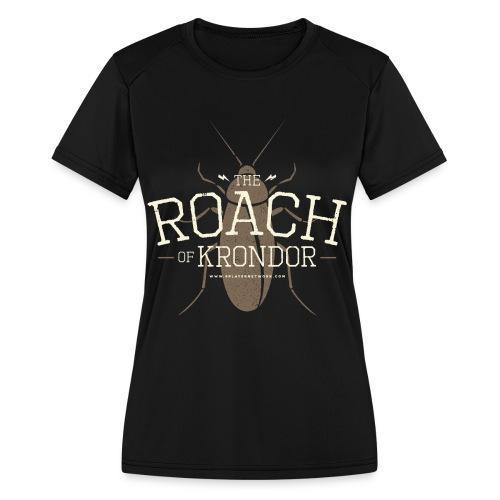 Roach of Krondor Women's T Shirt - Women's Moisture Wicking Performance T-Shirt