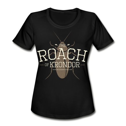 Roach of Krondor Women's T Shirt - Women's Moisture Wicking Performance T-Shirt