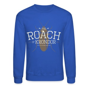 Roach of Krondor Women's T Shirt - Crewneck Sweatshirt