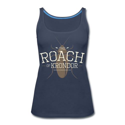 Roach of Krondor Women's T Shirt - Women's Premium Tank Top