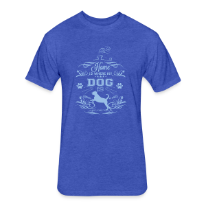 Home_Dog - Fitted Cotton/Poly T-Shirt by Next Level