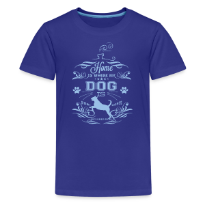 Home_Dog - Kids' Premium T-Shirt