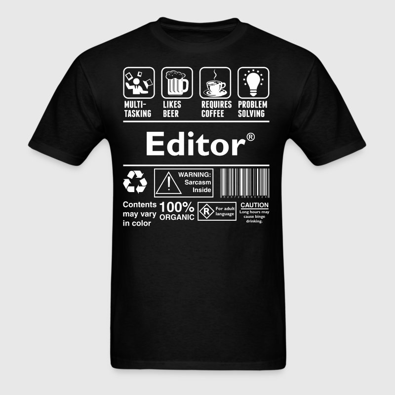 Editor Multitasking Beer Coffee Problem Solving - Men's T-Shirt