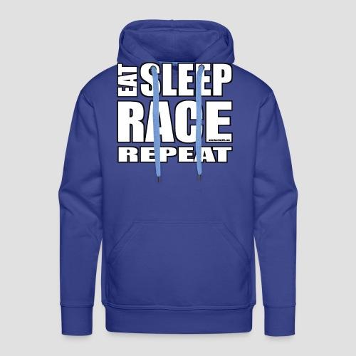 Eat Sleep Race Repeat T-Shirt - Men's Premium Hoodie