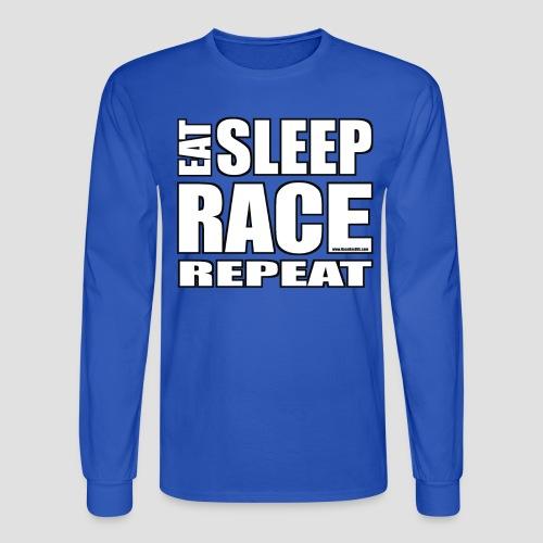 Eat Sleep Race Repeat T-Shirt - Men's Long Sleeve T-Shirt