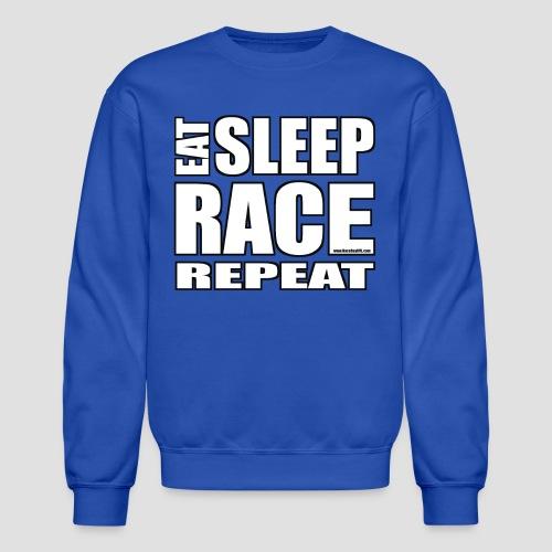Eat Sleep Race Repeat T-Shirt - Crewneck Sweatshirt