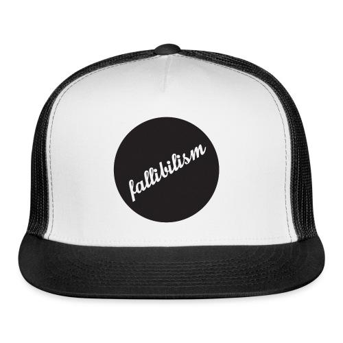 Fallibilist - Trucker Cap