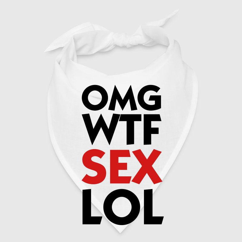 OMG WTF SEX LOL Caps - Bandana