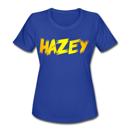 Hazey Limited Edition T-Shirt - Women's Moisture Wicking Performance T-Shirt