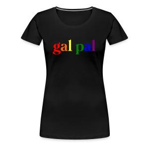 Gal Pal Womens Tank - Women's Premium T-Shirt