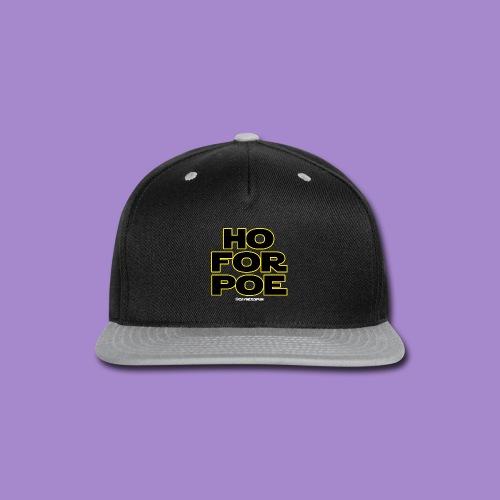 Ho For Poe SHIRT (stack type) - Snap-back Baseball Cap