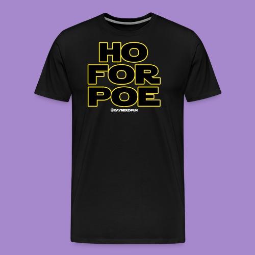 Ho For Poe SHIRT (stack type) - Men's Premium T-Shirt