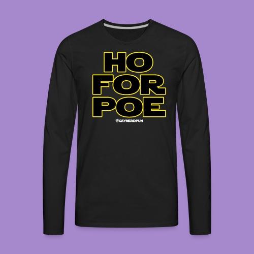 Ho For Poe SHIRT (stack type) - Men's Premium Long Sleeve T-Shirt