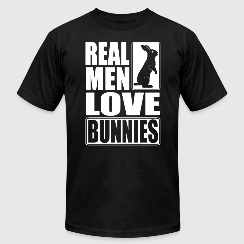 Real men love bunnies T-Shirts - Men's T-Shirt by American Apparel