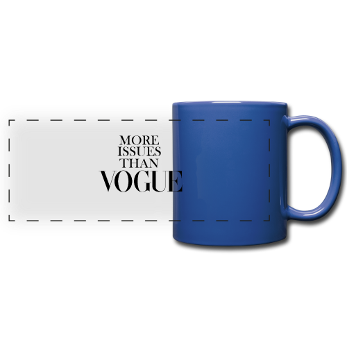 More Issues Than Vogue - Full Color Panoramic Mug