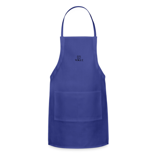 More Issues Than Vogue - Adjustable Apron