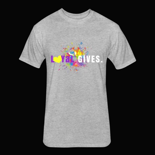 L0YaL GiVES. - Fitted Cotton/Poly T-Shirt by Next Level