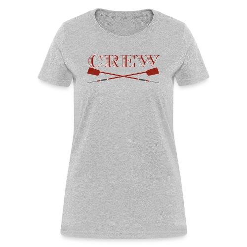 Crew: shut up and row - Women's T-Shirt