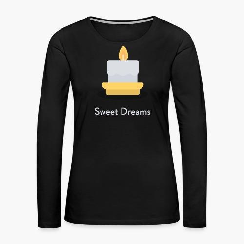 Sweet Dreams - Women - Women's Premium Long Sleeve T-Shirt