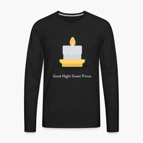 Good Night Sweet Prince - Men - Men's Premium Long Sleeve T-Shirt