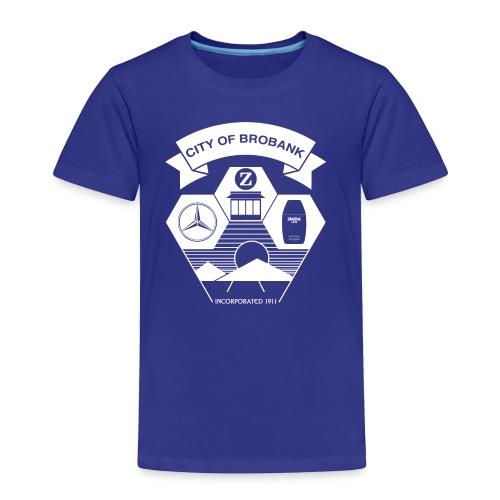 City of Brobank Kid's Premium T - Toddler Premium T-Shirt