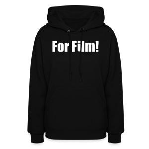 For Film! Women's T-Shirt - Women's Hoodie