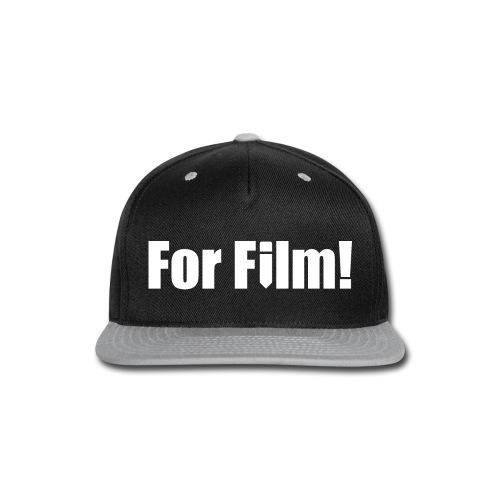 For Film! Women's T-Shirt - Snap-back Baseball Cap
