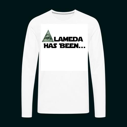 Alameda Has Been......... - Men's Premium Long Sleeve T-Shirt