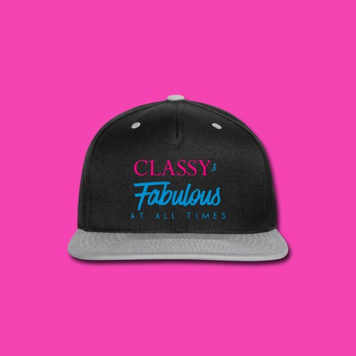 Classy and Fabulous - Black - Snap-back Baseball Cap