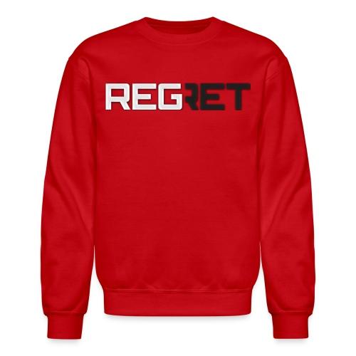 Regret Hoddie - Crewneck Sweatshirt