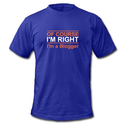 Of Course I'm Right - Men's Fine Jersey T-Shirt