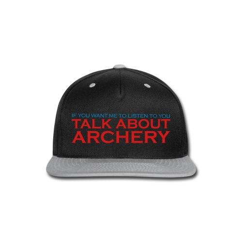 Talk about Archery - Snap-back Baseball Cap