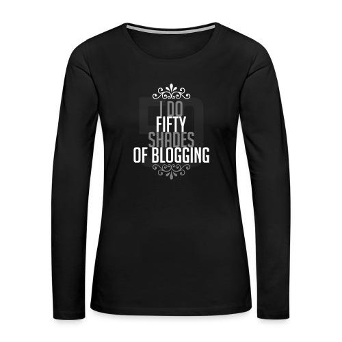 50 Shades - Women's Premium Long Sleeve T-Shirt