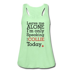 Leave Me Alone - Mens Big & Tall T-shirt - Women's Flowy Tank Top by Bella
