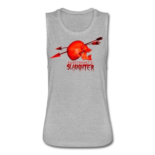 Women's Sweetheart's Slaughter T - Women's Flowy Muscle Tank by Bella