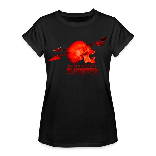 Women's Sweetheart's Slaughter T - Women's Relaxed Fit T-Shirt