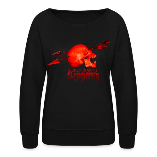 Women's Sweetheart's Slaughter T - Women's Crewneck Sweatshirt