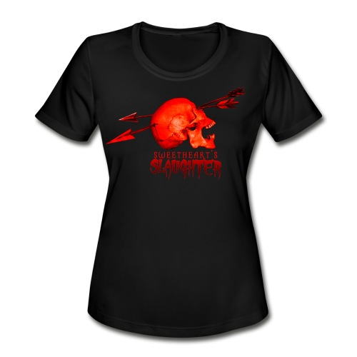 Women's Sweetheart's Slaughter T - Women's Moisture Wicking Performance T-Shirt