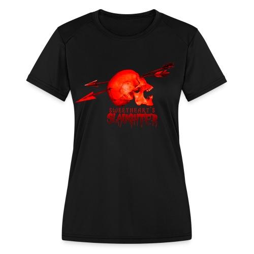 Women's Sweetheart's Slaughter T - Women's Moisture Wicking Performance T-Shirt