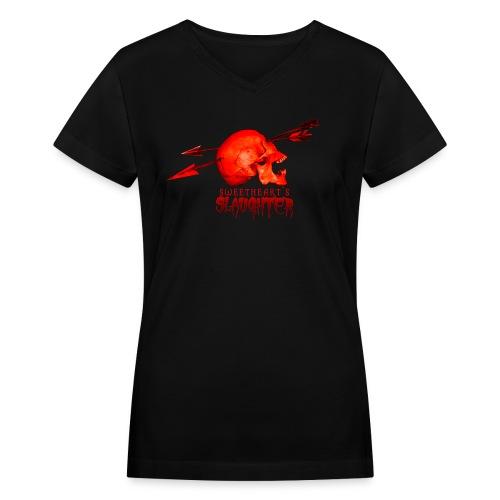 Women's Sweetheart's Slaughter T - Women's V-Neck T-Shirt