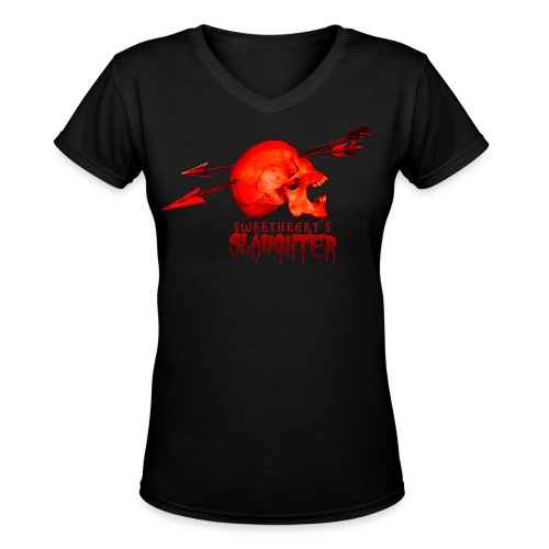 Women's Sweetheart's Slaughter T - Women's V-Neck T-Shirt