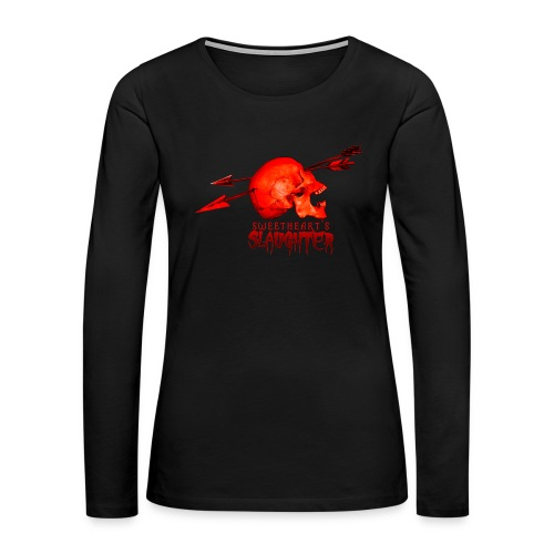 Women's Sweetheart's Slaughter T - Women's Premium Long Sleeve T-Shirt